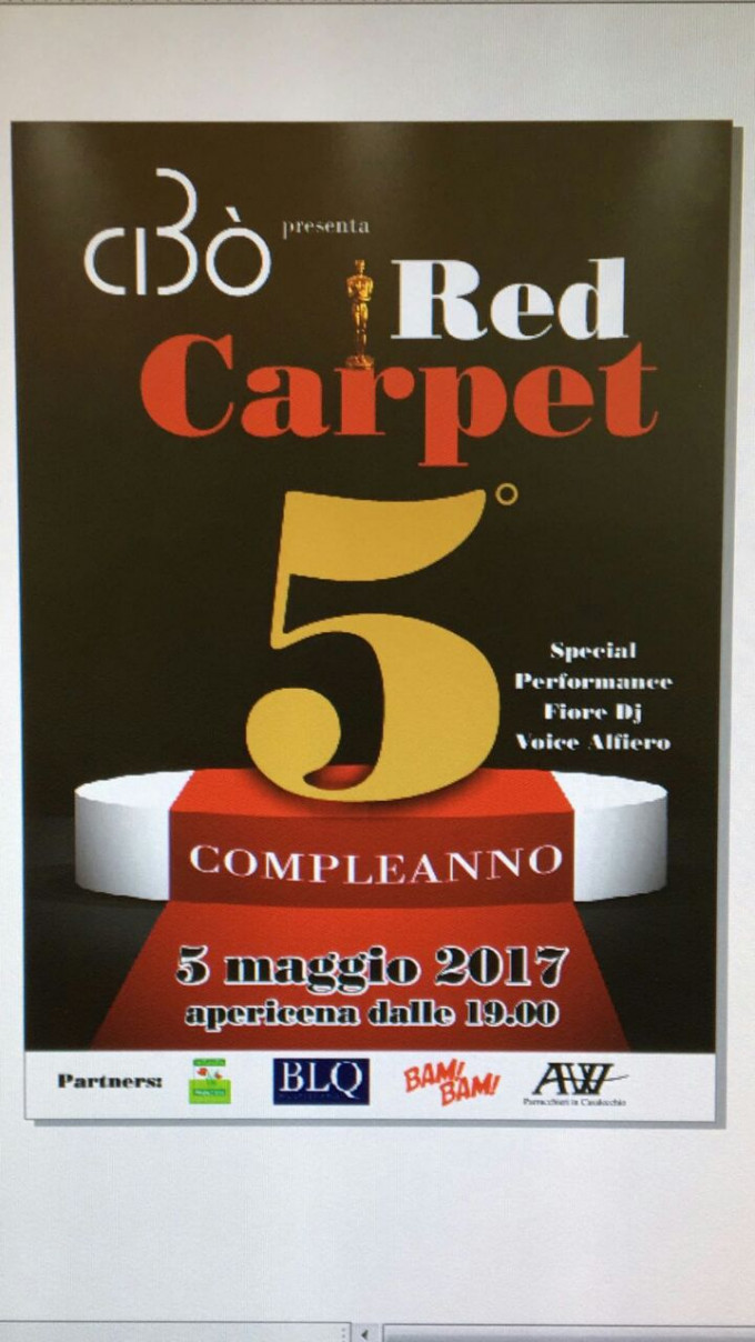 5°HAPPY B_DAY • CIBò RED CARPET