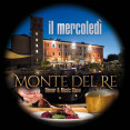OPENING • Mercoledì Monte del RE